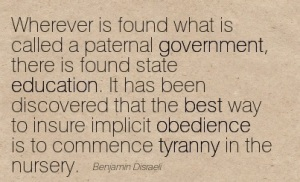 Quotation-Benjamin-Disraeli-tyranny-education-obedience-best-government-Meetville-Quotes-37011